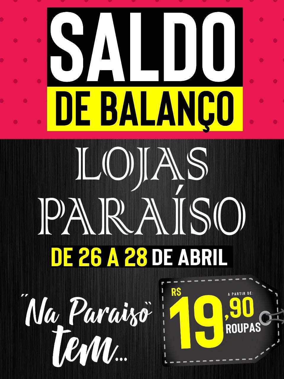 9209f0480 APROVEITE - Continua a promoção Saldo de Balanço das Lojas Paraíso ...